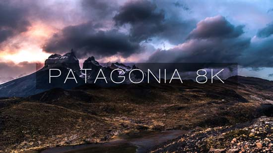 Watch The Beauty Of Patagonia In Stunning 8K